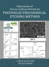 Fabrication of Porous Gallium Nitride by Photoelectrochemical Etching Method - text