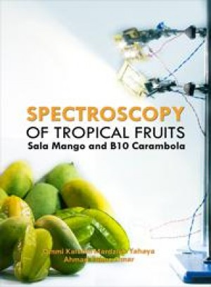 Spectroscopy of Tropical Fruits: Sala Mango and B10 Carambola