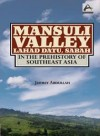 Mansuli Valley, Lahad Datu, Sabah in the Prehistory of Southeast Asia - text