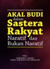 Akal Budi dalam Sastera Rakyat Naratif dan Bukan Naratif - text