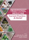 Traditional Medicine: Current Practice and Belief - text