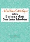 Akal Budi Melayu dalam Bahasa dan Sastera Moden - text