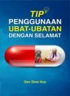 Tip Penggunaan Ubat-Ubatan dengan Selamat - text