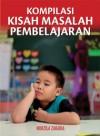 Kompilasi Kisah Masalah Pembelajaran