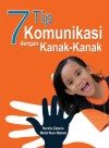 7 Tip Komunikasi dengan Kanak-Kanak by Norzila Zakaria from  in  category