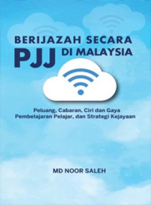 Berijazah secara PJJ di Malaysia: Peluang, Cabaran, Ciri dan Gaya Pembelajaran by MD Noor Saleh from PENERBIT UNIVERSITI SAINS MALAYSIA in Lifestyle category