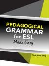Pedagogical Grammar for ESL Made Easy - text