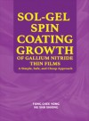 Sol-Gel Spin Coating Growth of Gallium Nitride Thin Films: A Simple, Safe, and Cheap Approach - text