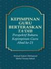 Kepimpinan Guru Berteraskan Ta'dib: Perspektif Baharu Kempimpinan Guru Abad ke-21 - text
