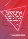 Geophysical Approaches in Geological Structure Assessment - text