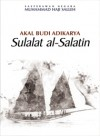 Akal Budi Adikarya: Sulalat al-Salatin - text