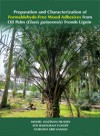 Preparation and Characterization of Formaldehyde-Free Wood Adhesives from Oil Palm (Elaeis guineensis) Fronds Lignin - text