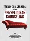 Teknik dan Strategi dalam Penyelidikan Kaunseling - text