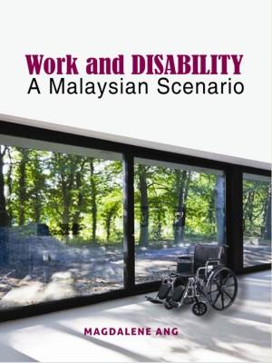 Work and Disability: A Malaysian Scenario