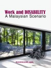 Work and Disability: A Malaysian Scenario - text