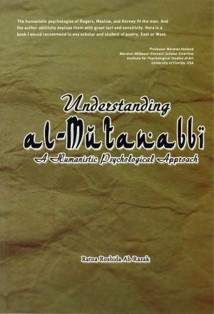 Understanding al-Mutanabbi: A humanistic psychological approach
