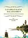 Layarkan Kapal dalam Embun: Sepilihan Pantun Minangkabau - text