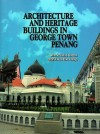 Architecture and Heritage Buildings in George Town, Penang - text
