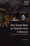 Dari Zaman Batu ke Tamadun Awal di Malaysia: Pemerkasaan Jati Diri Bangsa - text