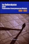 Isu Dwikerakyatan dalam Pembentukan Kewarganegaraan Malaysia, 1900-1965 - text
