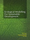 Ecological Modelling for Sustainable Development - text