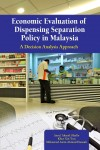 Economic Evaluation of Dispensing Separation Policy in Malaysia - text