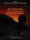 Ibn Taymiyyah on Jihād and Baghy - text