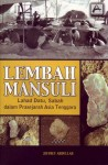 Lembah Mansuli, Lahad Datu, Sabah dalam Prasejarah Asia Tenggara - text