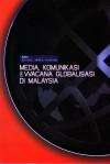 Media, Komunikasi dan Wacana Globalisasi di Malaysia - text