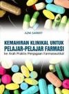 Kemahiran Klinikal untuk Pelajar-pelajar Farmasi: Ke Arah Praktis Penjagaan Farmaseutikal - text