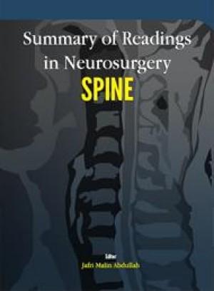 Summary of Readings in Neurosurgery: Spine by Jafri Malin Abdullah from PENERBIT UNIVERSITI SAINS MALAYSIA in General Academics category
