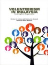 Volunteerism In Malaysia Fostering Civic Responsibility - text