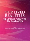 Our Lived Realities: Reading Gender in Malaysia - text