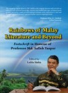 Rainbows of Malay Literature and Beyond: Festshrift in Honour of Professor Md. Salleh Yaapar - text