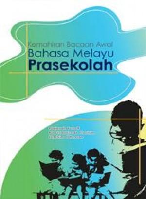 Kemahiran Bacaan Awal Bahasa Melayu Prasekolah by Naimah Yusoff, Nor Hashimah Hashim, Hashim Othman. from PENERBIT UNIVERSITI SAINS MALAYSIA in General Academics category