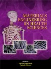 Materials Engineering in the Health Sciences - text