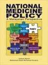 National Medicines Policy: A Malaysian Perspective - text