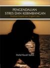 Pengendalian Stres dan Kebimbangan: Penilaian Kongnitif dan Tingkah Laku - text