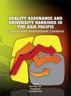 Quality Assurance and University Rankings in the Asia Pacific: Country and Institutional Contexts - text
