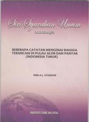 Beberapa Catatan Mengenai Bahasa Terancam di Pulau Alor dan Pantar (Indonesia Timur) by Wim A.L. Stokhof from PENERBIT UNIVERSITI SAINS MALAYSIA in General Academics category