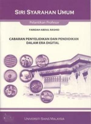 Cabaran Penyelidikan dan Pendidikan dalam Era Digital by Faridah Abdul Rashid from PENERBIT UNIVERSITI SAINS MALAYSIA in General Academics category
