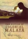 The Fiction of Colonial Malaya - text