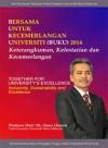 Bersama Untuk Kecemerlangan Universiti (BUKU) 2014: Keterangkuman, Kelestarian dan Kecemerlangan (Siri Perutusan Tahunan Naib Canselor) - text