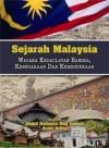 Sejarah Malaysia: Wacana Kedaulatan Bangsa, Kenegaraan Dan Kemerdekaan - text