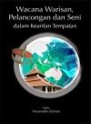 Wacana Warisan, Pelancongan Dan Seni Dalam Kearifan Tempatan - text