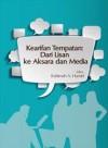 Kearifan Tempatan: Dari Lisan Ke Aksara Dan Media - text
