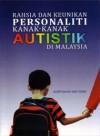 Rahsia Dan Keunikan Personaliti Kanak-Kanak Autistik Di Malaysia - text
