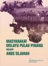 Masyarakat Melayu Pulau Pinang Dalam Arus Sejarah - text