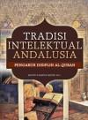 Tradisi Intelektual Andalusia Pengaruh Disiplin Al-Quran - text