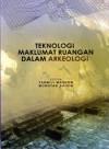 Teknologi Maklumat Ruangan Dalam Arkeologi - text